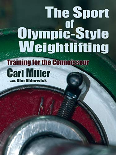 9780865348110: The Sport of Olympic-Style Weightlifting