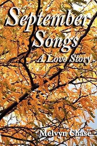 9780865348516: September Songs, A Novel