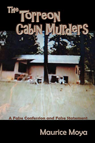 9780865348905: The Torreon Cabin Murders, A True Crime Story