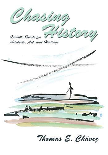 Chasing History: Thomas E. Chavez