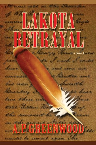 9780865349155: Lakota Betrayal, A Novel