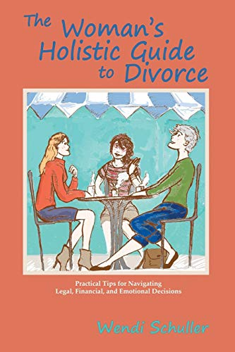 9780865349162: The Woman's Holistic Guide to Divorce