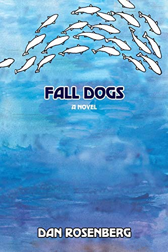 9780865349322: Fall Dogs