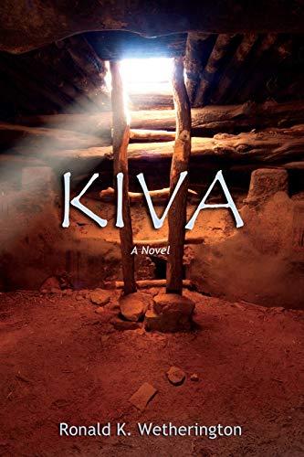 9780865349759: Kiva, A Novel