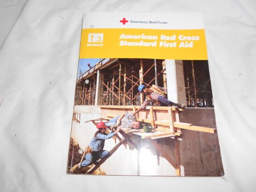 9780865361324: American Red Cross standard first aid: Workbook