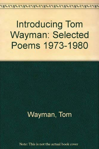 9780865380042: Introducing Tom Wayman: Selected Poems 1973-1980