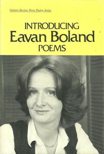 Introducing Eavan Boland (Ontario Review Press Poetry Series): Boland, Eavan
