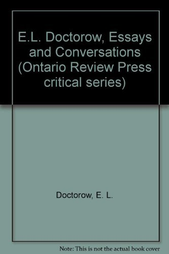 9780865380233: E.L. Doctorow: Essays and Conversations (Ontario Review Press critical series)