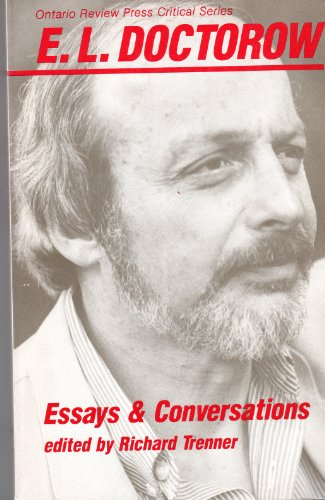 9780865380240: E.L. Doctorow: Essays and Conversations (Ontario Review Press Critical Series)