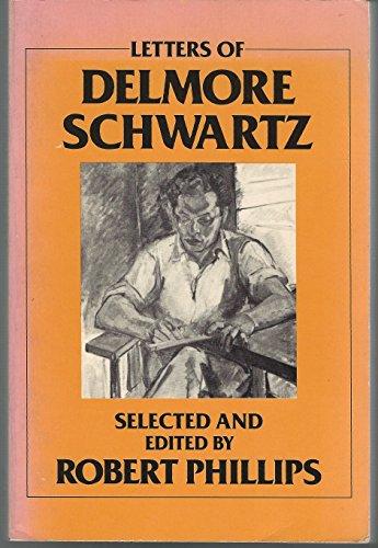 9780865380448: Letters of Delmore Schwartz