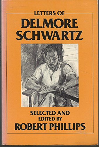 9780865380486: Letters of Delmore Schwartz