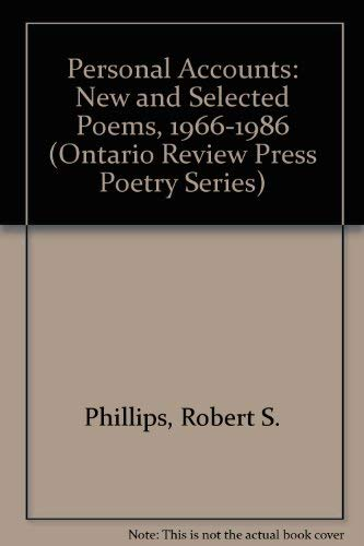 Personal Accounts : New and Selected Poems, 1966-1986 (Poetry Ser.)