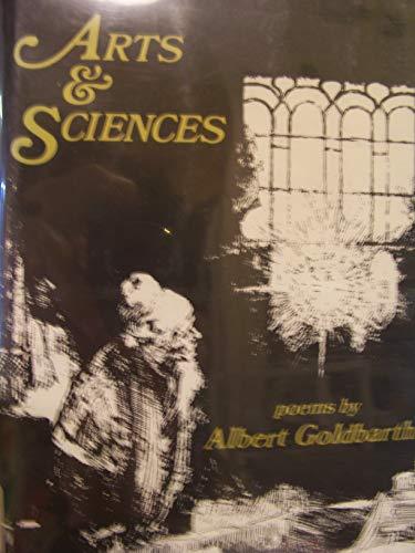 Arts & Sciences (Signed) Poems: Goldbarth, Albert