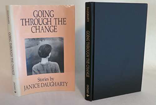 Going Through the Change: Stories: Daugharty, Janice