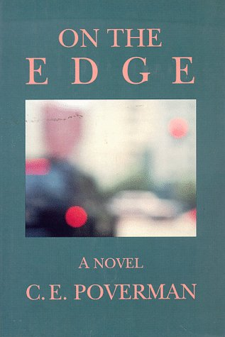 On the Edge: Poverman, C. E.