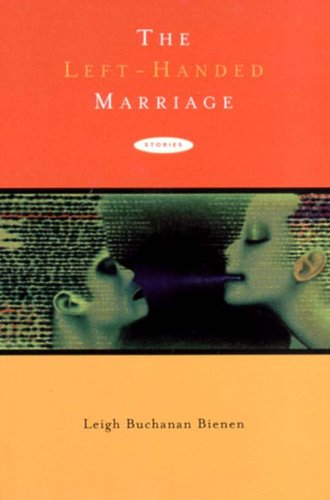 9780865381025: The Left-Handed Marriage: Stories