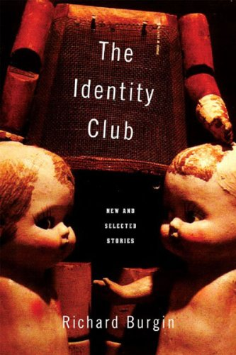 9780865381155: The Identity Club: New and Selected Stories