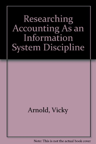 9780865390904: Researching Accounting As an Information System Discipline