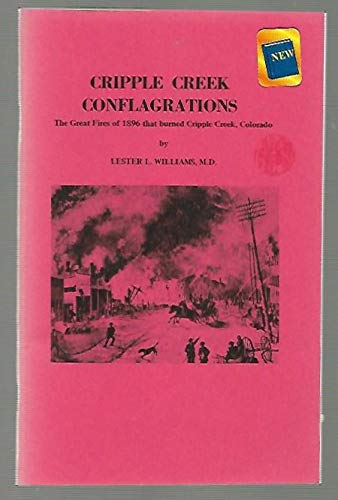 Cripple Creek Conflagrations: Williams, Lester L.