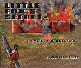 Little Fox's Secret -- The Mystery of: Finley, Mary Peace