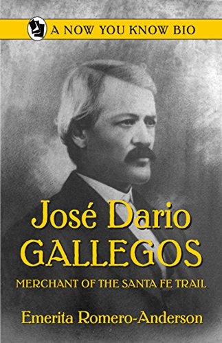 9780865410848: Jose Dario Gallegos: Merchant of the San Luis Valley (Now You Know Bios)