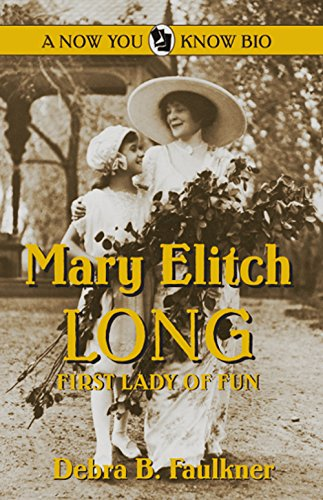 9780865410947: Mary Elitch Long: First Lady of Fun (Now You Know Bio's)