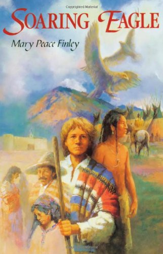 9780865410961: Soaring Eagle (The Santa Fe Trail Trilogy)