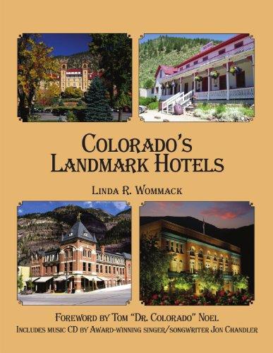 9780865411296: Colorado's Landmark Hotels