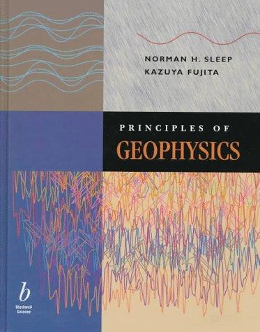 9780865420762: Principles of Geophysics