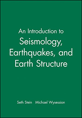 9780865420786: An Introduction to Seismology, Earthquakes and Earth Structure
