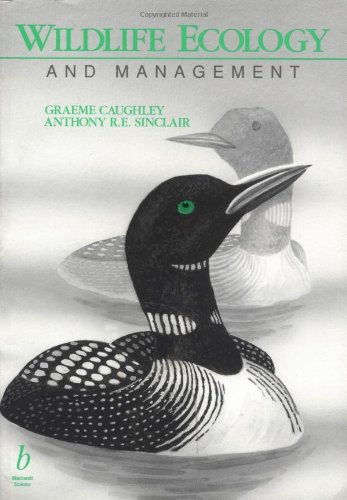 Wildlife Ecology and Management: Caughley, Graeme;Sinclair, Anthony R.E.