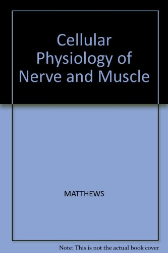 9780865421592: Cellular Physiology of Nerve and Muscle