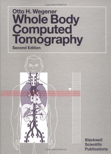 Whole Body Computed Tomography: Wegener, H.