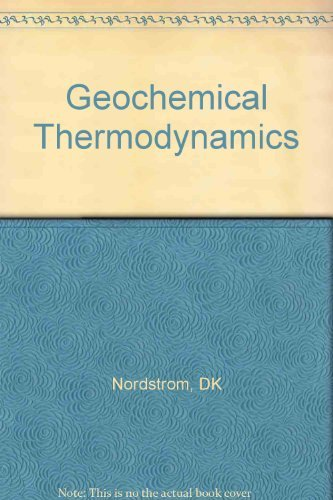 9780865422742: Geochemical Thermodynamics