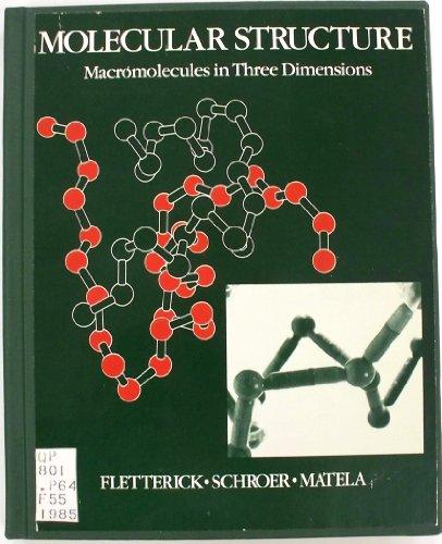 9780865423008: Molecular Structure: Macromolecules in Three Dimensions