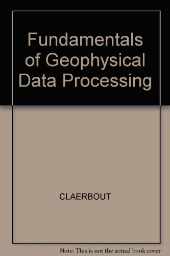 9780865423053: Fundamentals of Geophysical Data Processing: With Applications to Petroleum Prospecting