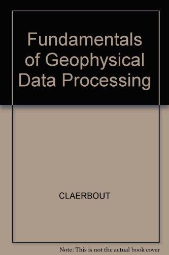 9780865423053: Fundamentals of Geophysical Data Processing