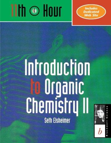 Introduction to Organic Chemistry II: Seth Elsheimer