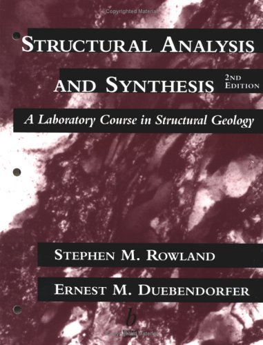 9780865423664: Structural Analysis and Synthesis: A Laboratory Course in Structural Geology, 2nd Edition
