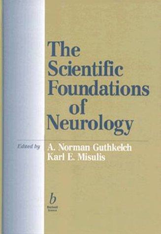 Scientific Foundations of Neurology: Karl E. Misulis