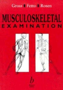 9780865424104: Musculoskeletal Examination
