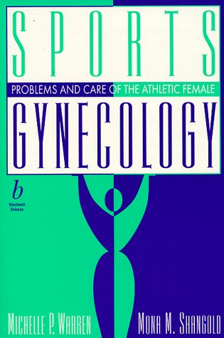9780865424630: Sports Gynecology: Management of the Athletic Female