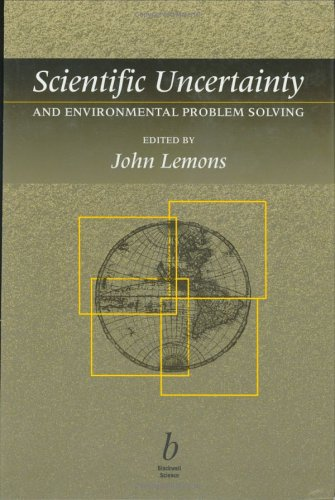 9780865424760: Scientific Uncertainty and Environmental Problem Solving