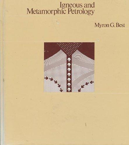 9780865424982: Igneous and Metamorphic Petrology