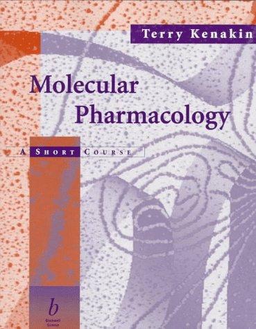 9780865425408: Molecular Pharmacology: A Short Course