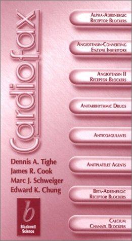 Cardiofax (Clinicofax Series): Tighe, Dennis, Chung, Edward, Cook, James R, Schweiger, Mark J
