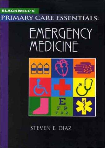 9780865425798: Blackwell's Primary Care Essentials: Emergency Medicine