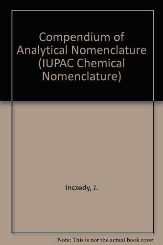 Compendium of Analytical Nomenclature: J. Inczedy