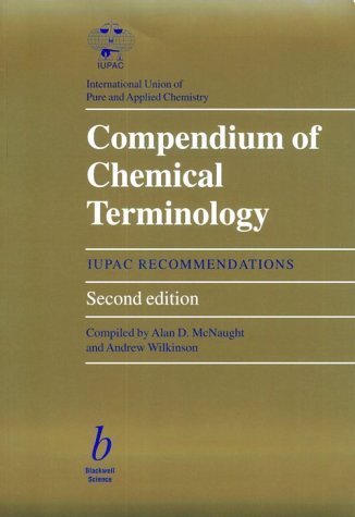 9780865426849: Compendium of Chemical Terminology: Iupac Recommendations