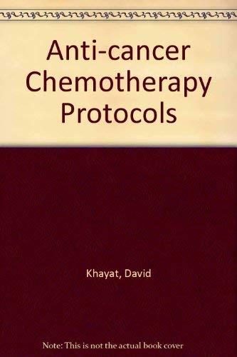 Cancer Chemotherapy Treatment Protocols: Khayat, David, Antoine, Eric-Charles, Waxman, Jonathan